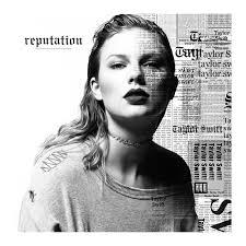 Reputation: Taylor Swift Album